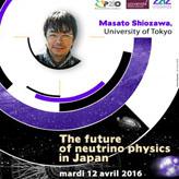 Séminaire UPSay «Le futur de la physique des neutrinos au Japon»