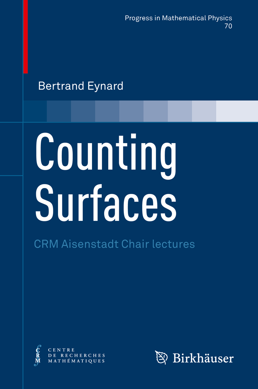 New book «Counting Surfaces» by Bertrand Eynard